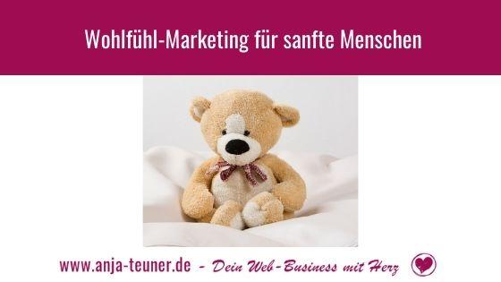 Wohlfuehl-Marketing fuer sanfte Menschen_2
